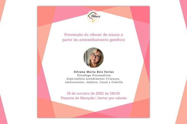Prevenção do câncer de mama a partir do aconselhamento genético é tema de encontro do Clube da Pedrinha (RS) / Divulgação