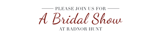 J. Scott Catering to Host Bridal Show at Radnor Hunt