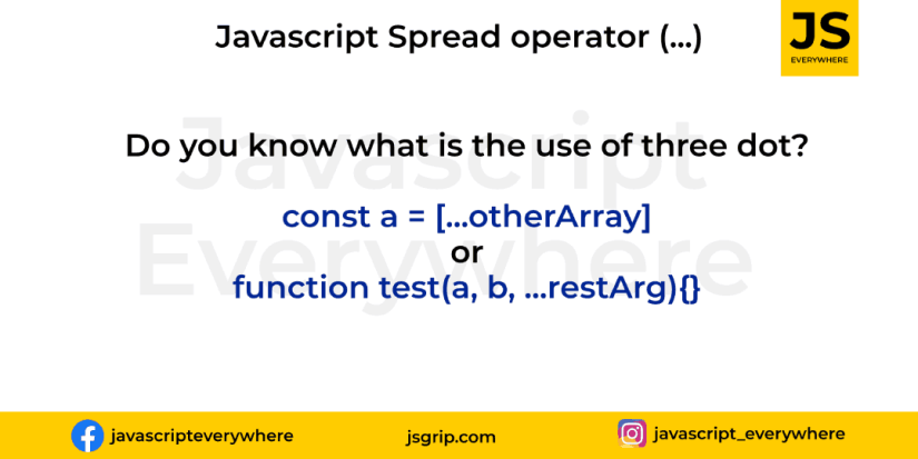 Three dots or spread operator