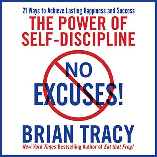 No Excuses by Brian Tracy Book Cover