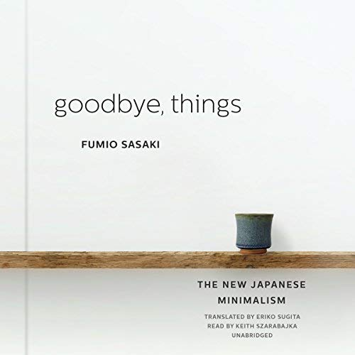 Goodbye, Things Book Summary