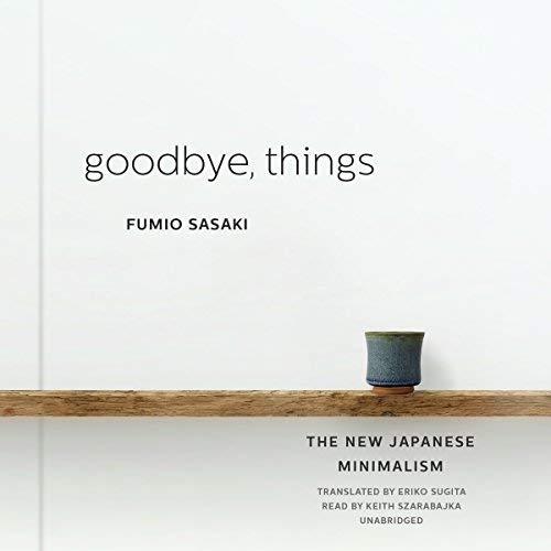 Goodbye, Things Book Summary