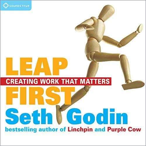 Leap First by Seth Godin Book Summary