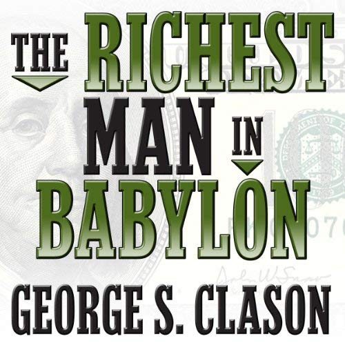 The Richest Man in Babylon Book Summary