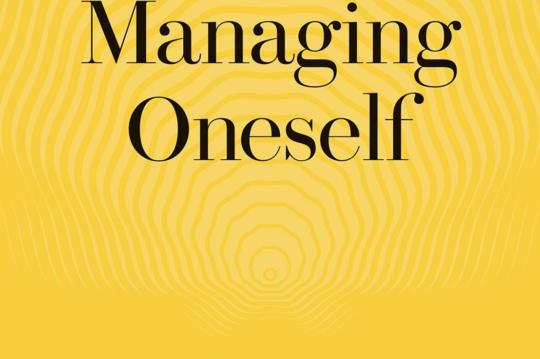 Managing Oneself by Peter Drucker Summary