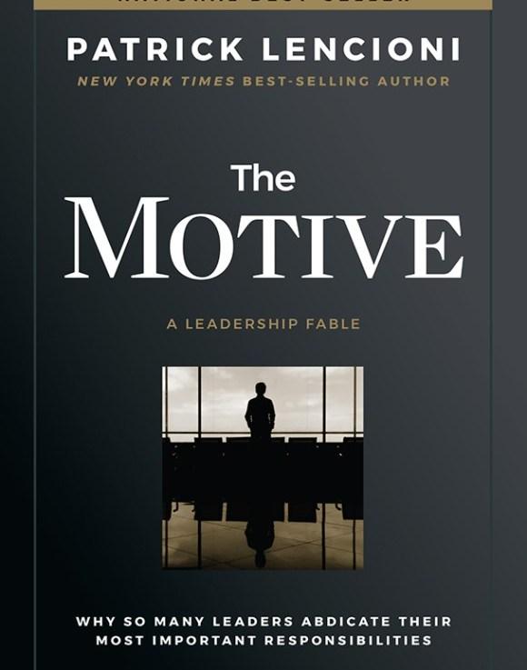 The Motive by Patrick Lencioni Summary