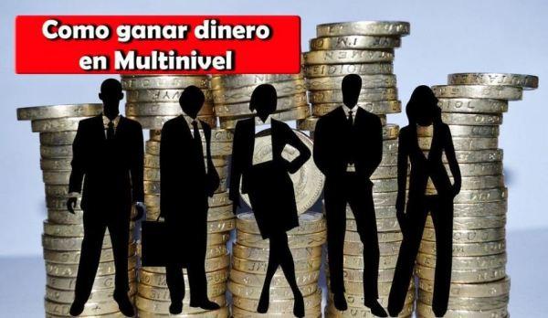Multinivel Ganar dinero