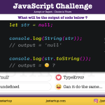 JavaScript Quiz - Is the String() and toString() are really same
