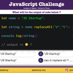 JavaScript Quiz - new replaceAll method really replace all matching string - JS Startup