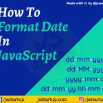 How to Format Date In JavaScript - JS Startup