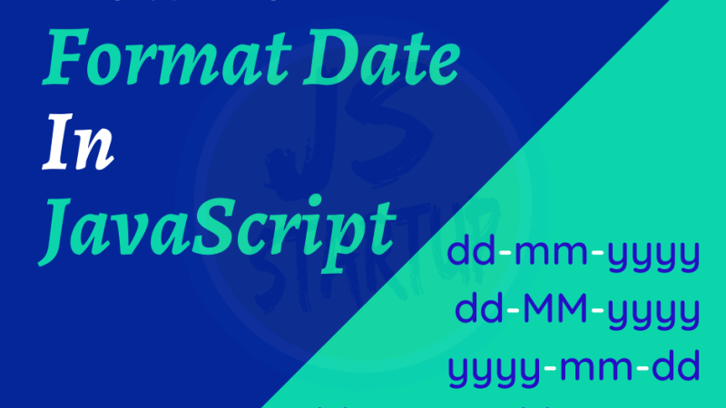 How to Format Date In JavaScript