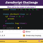 JavaScript Quiz - can break statement work on array forEach method - JS Startup