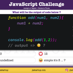 JavaScript Quiz - function add without return keyword can sum - JS Startup