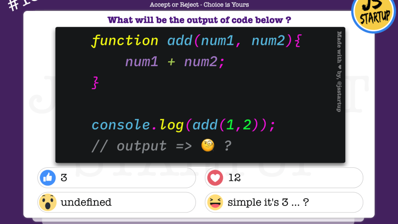 JavaScript Quiz – function add without return keyword can sum