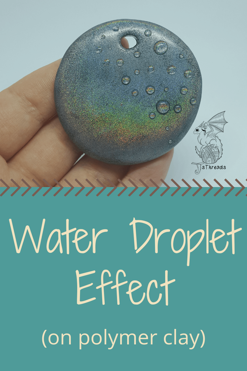 Water or dew drop effect on polymer clay - JSThreads