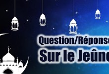 Photo of Question/Réponse sur le Jeûne Partie 3/6
