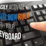 Easily Activate Outlook Rule with Your Keyboard
