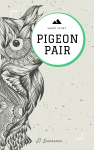 Pigeon Pair cover