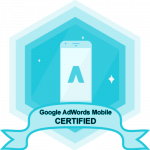 Google AdWords Mobile Certified