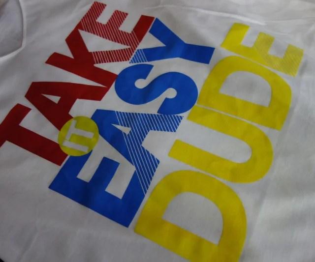 t-shirt-take-it-easy-dude-zoom