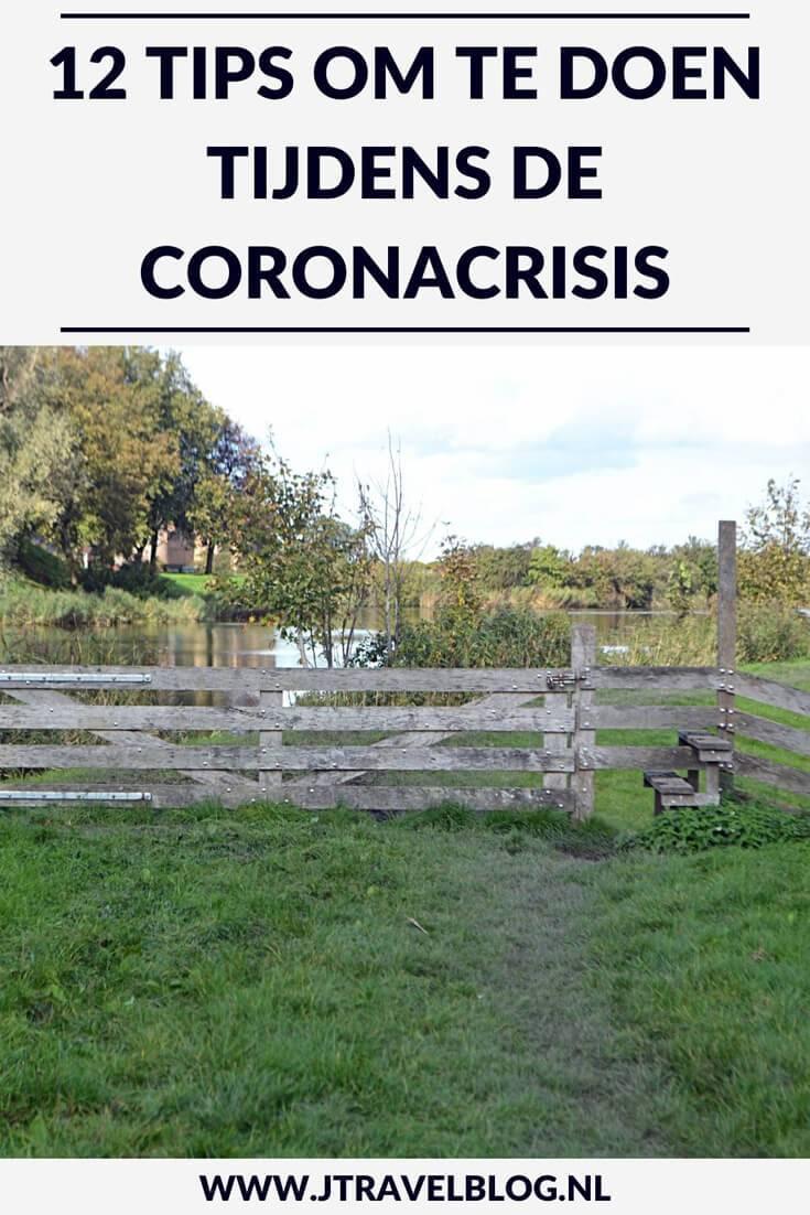 Ik heb 12 tips om te doen tijdens de coronacrisis voor je op een rijtje gezet. Lees je mee. Iedereen sterkte tijdens deze coronacrisis. #corona #tips #jtravelblog #jtravel #wandelen #fietsen #bloggen #lezen