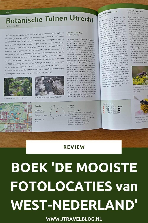 Ik heb een geweldig fotoboek gekocht: 'De mooiste fotolocaties van West-Nederland', over de provincies Utrecht, Noord-Holland en Zuid-Holland. Mijn review over het boek 'De mooiste fotolocaties van West-Nederland' lees je op mijn website. Lees je mee en doe inspiratie op. #review #westnederland #fotoboek #jtravelblog #jtravel