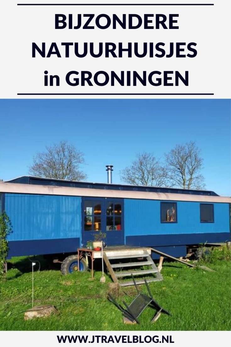 Ik heb een aantal bijzondere natuurhuisjes in de provincie Groningen voor je op een rijtje gezet. Het zijn stuk voor stuk unieke accommodaties, veelal gelegen in de natuur. #natuurhuisjes #groningen #accommodatie #jtravel #jtravelblog
