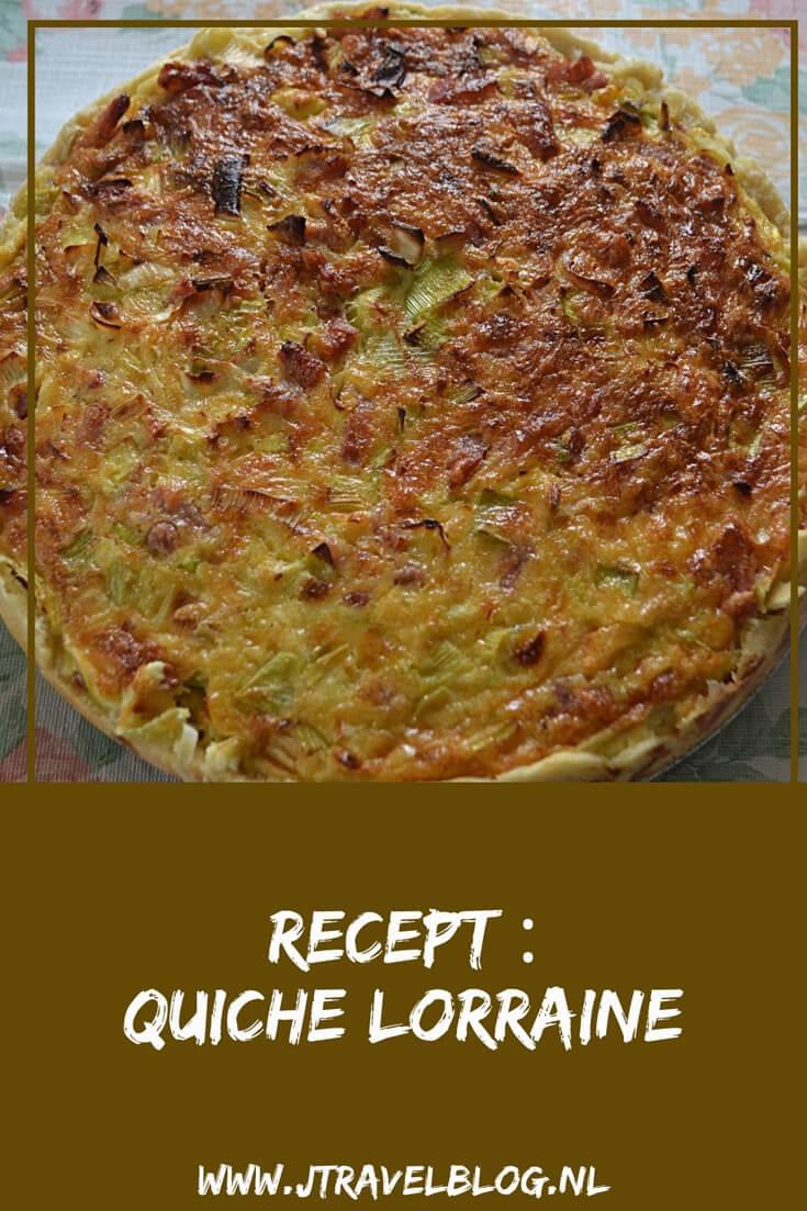 Ik heb een heerlijk recept van een quiche Lorraine, een hartige taart met prei, spekjes en kaas voor je gemaakt. Het recept lees je hier. #recept #quiche #quichelorraine #jtravel #jtravelblog