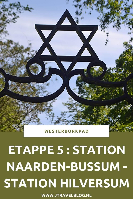 Een verslag van etappe 5 van de lange-afstandswandeling Westerborkpad. Deze vijfde etappe loopt van station Naarden-Bussum, via de Joodse Begraafplaats in Naarden en de Bussumerheide naar Station Hilversum. Mijn belevenissen en mijn route lees je in deze blog. Loop je mee? #naarden #bussum #bussumerheide #hilversum #westerborkpad #etappe5 #geschiedenis #tweedewereldoorlog #wandelen #hiken #jtravel #jtravelblog