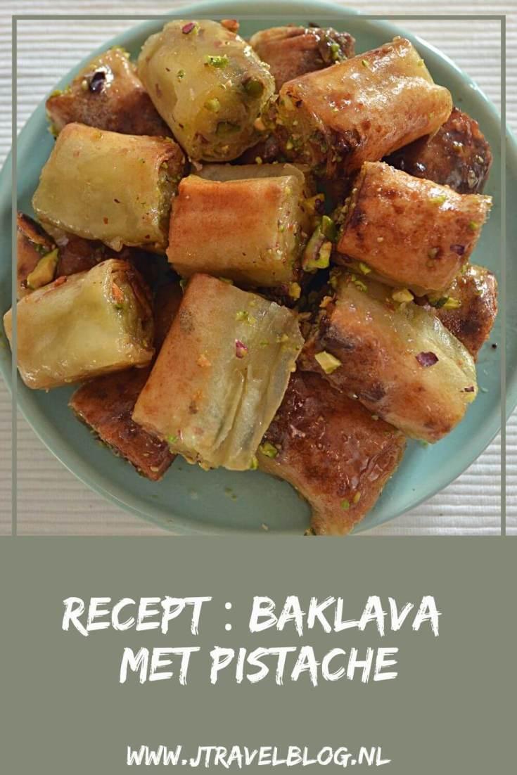 Ik heb een heerlijk recept van de mierzoete, maar superlekkere baklava met pistachenoten voor je online gezet. Smul je met me mee? Eet smakelijk! #baklava #pistache #recept #baklavametpistache #jtravel #jtravelblog