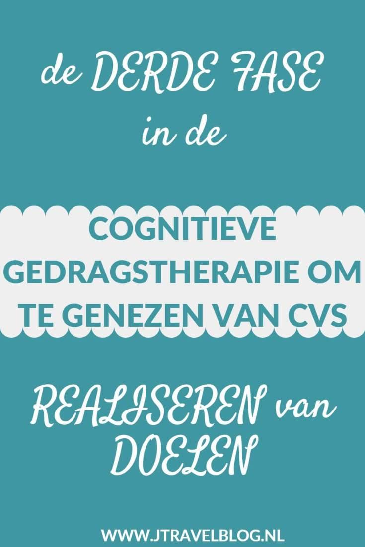 Al jaren lijd ik aan Chronische vermoeidheid/CVS/ME. Ik volg de cognitieve gedragstherapie. Meer over de derde fase in deze therapie lees je hier. Lees je mee? #me #cvs #chronischevermoeidheid #chronischvermoeidheidssyndroom #cognitievegedragstherapie #doelenrealiseren #jtravel #jtravelblog