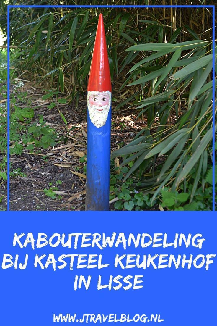 Ik maakte een kabouterwandeling bij Kasteel Keukenhof in Lisse in de Bollenstreek. Mijn belevenissen en mijn route lees je in dit artikel. Loop je mee? #wandelen #bollenstreek #kasteelkeukenhof #kabouterwandeling #lisse #jtravel #jtravelblog