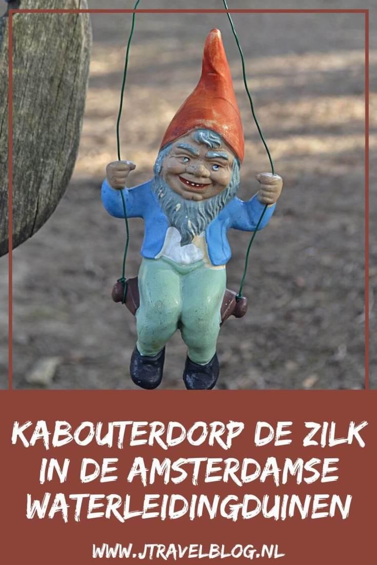 Ik bezocht het Kabouterdorp De Zilk in de Amsterdamse Waterleidingduinen. Alles over Kabouterdorp De Zilk lees je in deze blog. #awd #kabouterdorpdezilk #dezilk #kabouterdorp #kabouters #wandelen #hiken #jtravel #jtravelblog