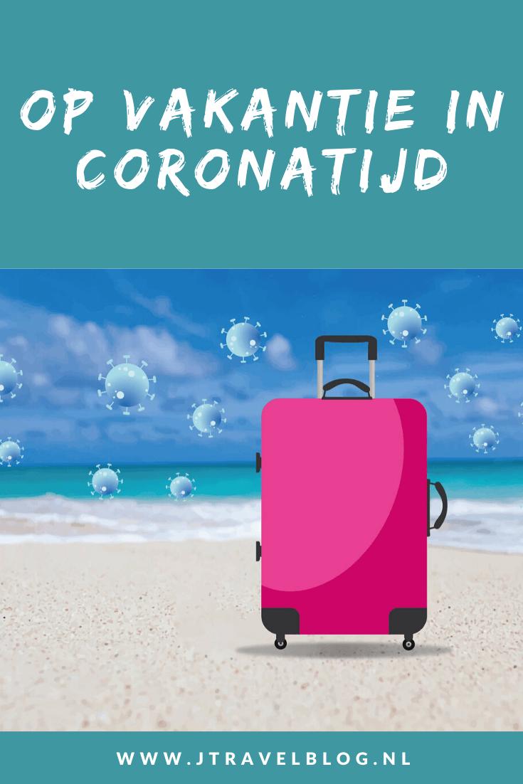 Corona. In deze blog heb ik een aantal zaken ivm corona en vakantie voor je op een rijtje gezet. #vakantie2020 #corona #tips #jtravelblog #jtravel #rivm #rijksoverheid #vakantieincoronatijd #covid-19 #coronacrisis #coronavirus