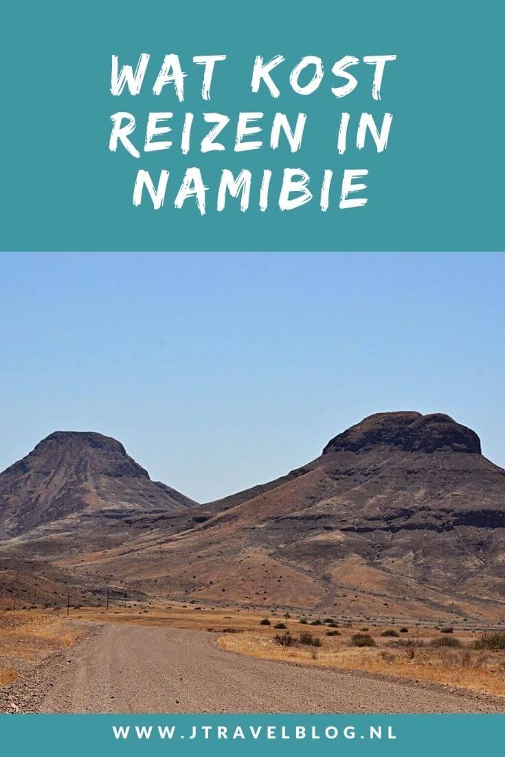 Ik heb de kosten voor een reis door Namibië voor je op een rijtje gezet. Welke kosten dat zijn, lees je hier. Lees je mee? #namibie #kosten #budget #vliegticket #autohuur #accommodatie #jtravel #jtravelblog