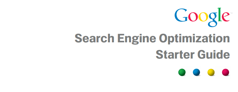 Google Search Engine Optimization Starter Guide