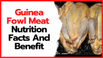 Guinea fowl meat nutrition facts and benefit