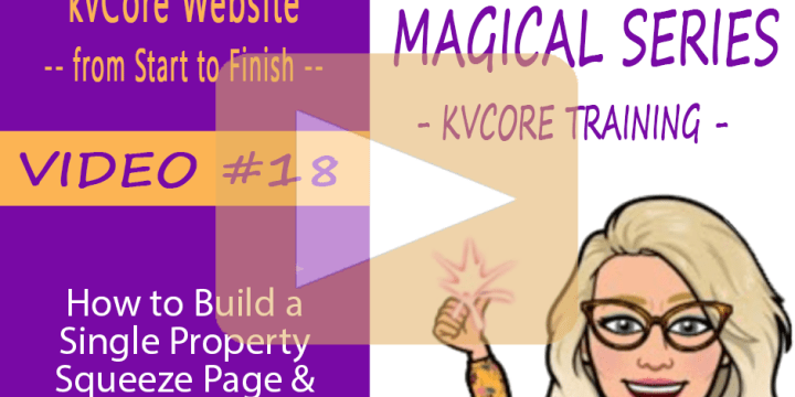 How to Build a Single Property Squeeze Page & What to Do With It in kvCore