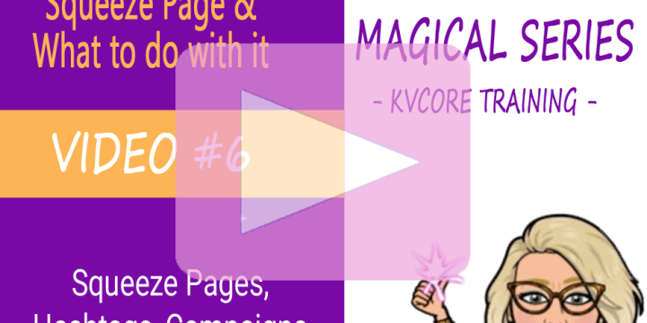 5-Minute Video: How Squeeze Pages, Hashtags, Campaigns & the CRM Work Together in kvCore