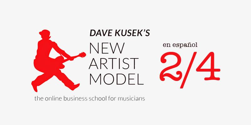 New Artist Model [parte 2/4] Crear experiencias para tus fans