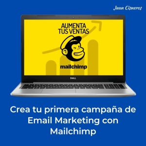 Crea tu primera campaña de email marketing con Mailchimp
