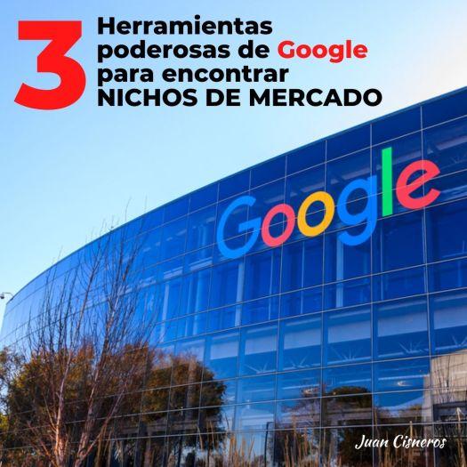 3 herramientas poderosas de Google para encontrar nichos de mercado en el 2020