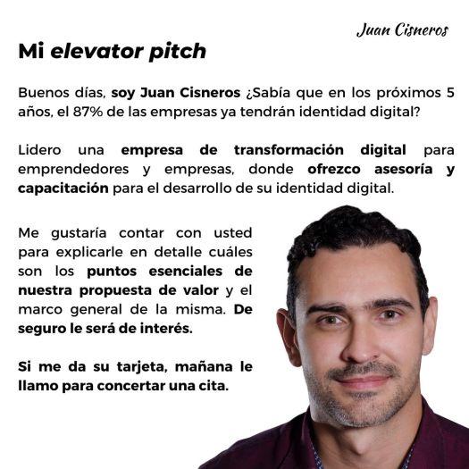 3 ejemplos prácticos para hacer un elevator pitch de impacto Elevator Pitch de Juan Cisneros