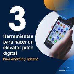 3 herramientas para hacer un elevator pitch digital