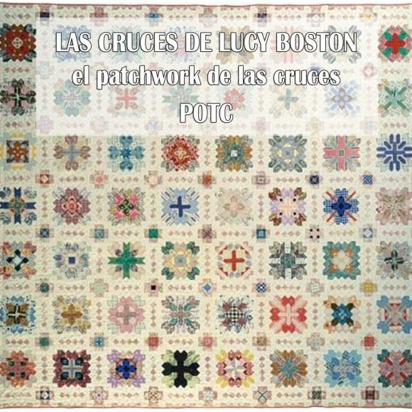 Lucy Boston el Patchwork de las Cruces POT: Historia, Ejemplos y Tutoriales