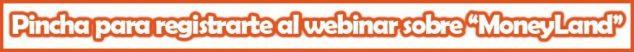 Registro webinar MoneyLand