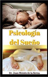 Psicología del Sueño: La importancia de un sueño de calidad