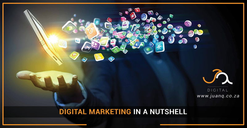 Digital Marketing in a Nutshell – What You Need to Know