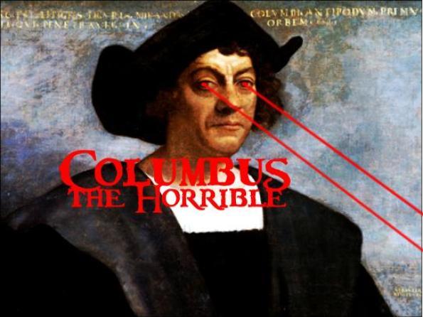 Columbus the Horrible