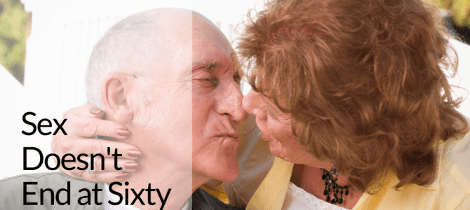 Conversations in Aging – It's Not If But When You Will Have Sex